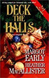 img - for Deck The Halls (2 in 1): The Third Christmas and Deck the Halls book / textbook / text book