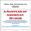 A Sampler of American Humor (       UNABRIDGED) by Mark Twain, E. P. Butler, W. A. Butler, Edith Wharton Narrated by Flo Gibson