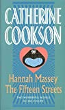 Catherine Cookson Hannah Massey / The Fifteen Streets (Catherine Cookson Ominbuses)