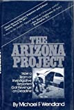 img - for The Arizona Project: How a team of investigative reporters got revenge on deadline book / textbook / text book