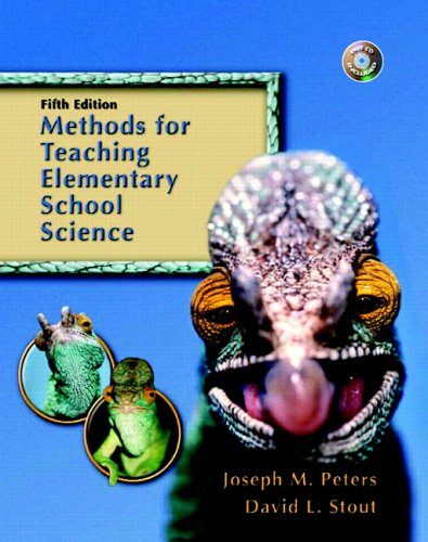 Methods for Teaching Elementary School Science (5th Edition)