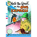 Nate the Great on the Owl Express | Mitchell Sharmat,Marjorie Weinman Sharmat