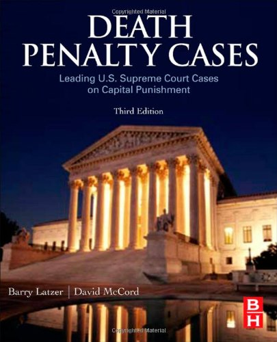 Death Penalty Cases, Third Edition: Leading U.S. Supreme...