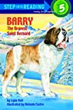 Barry: The Bravest Saint Bernard (Step Into Reading a Step 4 Book Grades 2-4)