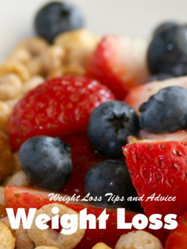 Weight Loss Tips and Advice