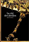 La Cit des abeilles