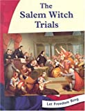 img - for The Salem Witch Trials (Let Freedom Ring) book / textbook / text book