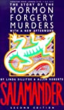 Salamander: The Story of the Mormon Forgery Murders: With a New Afterword (0941214877) by Allen Dale Roberts