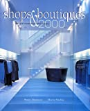 Shops & Boutiques, 2000: Designer Stores and Brand Imagery