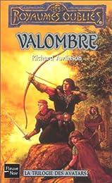 La Trilogie des avatars, tome 1 : Valombre