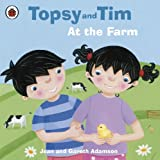 Topsy and Tim: At the Farm: At the Farm