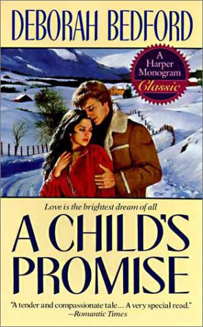 Childs Promise, DEBORAH BEDFORD