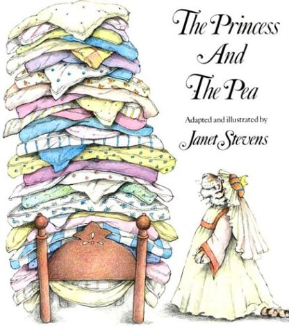 The Princess and the Pea, Janet Stevens, Hans Christian Andersen