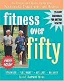 img - for Fitness Over Fifty: An Exercise Guide from the National Institute on Aging (With DVD) book / textbook / text book