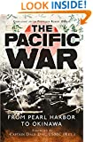The Pacific War: From Pearl Harbor to Hiroshima (General Military)