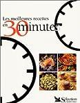 Les Meilleures Recettes en 30 minutes