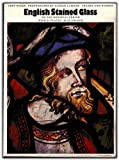 English Stained Glass of the Mediaeval Period (0500271283) by Baker, John