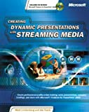 img - for Creating Dynamic Presentations with Streaming Media book / textbook / text book