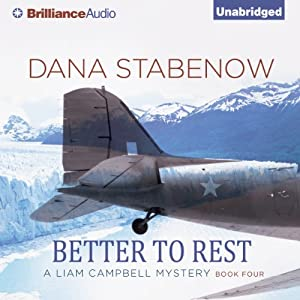 Better to Rest: A Liam Campbell Mystery, Book 4 | [Dana Stabenow]