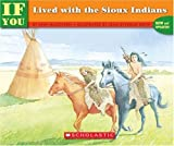Ann McGovern If You Lived with the Sioux Indians (If Youb & Series)