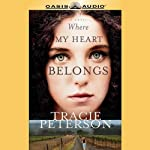 Where My Heart Belongs | Tracie Peterson