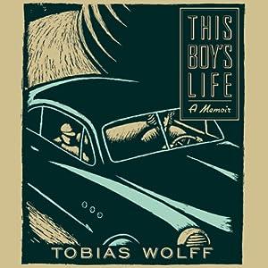 This Boy's Life | [Tobias Wolff]