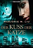 Der Kuss der Katze: Roman