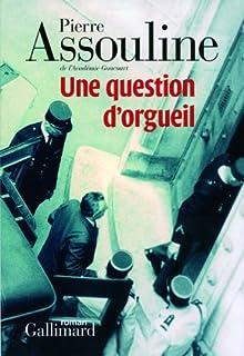 Une question d'orgueil : roman