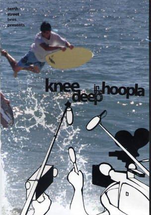 Knee Deep In the Hoopla