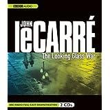 The Looking Glass War (BBC Radio Full-Cast Dramatization) ~ John le Carr�