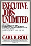 img - for Executive Jobs Unlimited book / textbook / text book