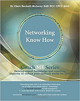 Networking Know How (Coach ME) (Volume 1)