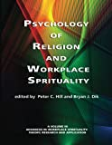 img - for Psychology of Religion and Workplace Spirituality (Advances in Workplace Spirituality) book / textbook / text book