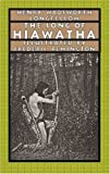 Henry Wadsworth Longfellow The Song of Hiawatha (Nonpareil Book)