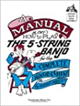A Manual on How to Play the 5-String...