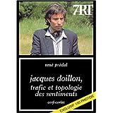 Jacques Doillon, trafic et topologie des sentimentspar Ren� Pr�dal