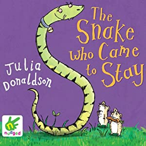The Snake Who Came to Stay | [Julia Donaldson]