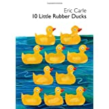 10 Little Rubber Ducks Board Bookby Eric Carle
