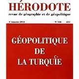 Hérodote, N° 148, 1e trimestre : Géopolitique de la Turquie