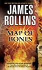 Map of Bones: A Sigma Force Novel [Mass Market Paperback]