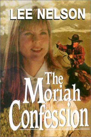 The Moriah Confession, LEE NELSON
