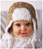 Candy Babies: Cute Crochet For Wee Ones (1931543542) by Jensen, Candi