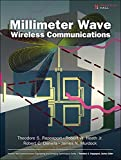 Millimeter Wave Wireless Communications (Prentice Hall Communications Engineering and Emerging Technologies Series from Te...