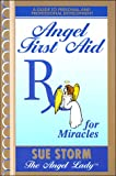 img - for Angel First Aid, Rx for Miracles book / textbook / text book