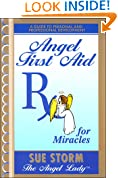 Angel First Aid, Rx for Miracles