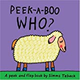 Peek-a-Boo Who? (1593541805) by Taback, Simms