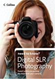 Collins Need to Know? Digital SLR Photography: Expert Advice on Getting the Best from Your Camera (0007259395) by Freeman, John