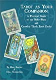 img - for Tarot as Your Companion: A Practical Guide to the Rider-Waite and Crowley Tarot Decks book / textbook / text book