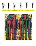 echange, troc  - Ninety, Art des années 90 - Art in the 90's, numéro 31 : Gilbert et Georges, Rachel Whiteread