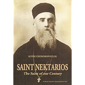 Saint Nektarios: The Saint of our Century S?tos Chondropoulos